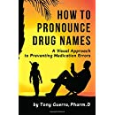 How to Pronounce Drug Names: A Visual Approach to Preventing Medication Errors