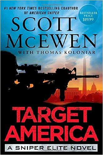 00e9f25fb Amazon.com: Target America: A Sniper Elite Novel (9781476747194): Scott  McEwen, Thomas Koloniar: Books