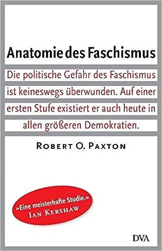 Anatomie des Faschismus: Amazon.de: Robert O. Paxton, Dietmar Zimmer ...