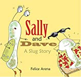 Sally and Dave, a Slug Story