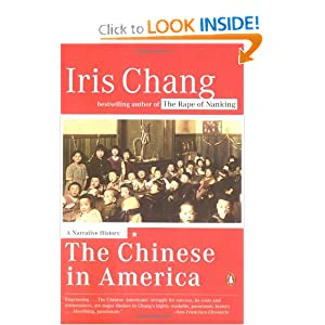 Chinese in America, A Narrative History Iris Chang