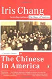 img - for The Chinese in America: A Narrative History book / textbook / text book