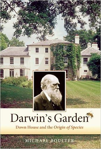 Darwin's Garden: Down House and the Origin of Species: Michael