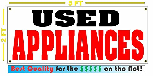 USED APPLIANCES All Weather Full Color Banner Sign - All Weather Appliance