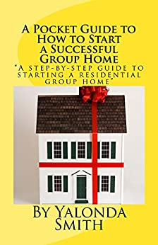 How to start a group homes are