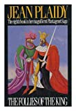 Image of Follies of the King (Plantagenet Saga)