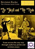 Dr Jekyll and Mr Hyde: The Ultimate Audio Revision Guide (for GCSE 9-1)
