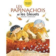 PAPINACHOIS ET LES BLEUETS (LES)