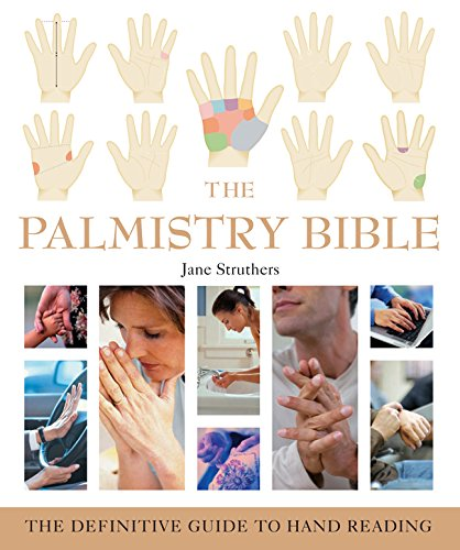 The Palmistry Bible: The Definit...