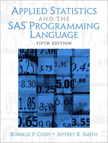 Applied Statistics and the SAS Programming Language (5th Edition) (Best Statistical Programming Language)