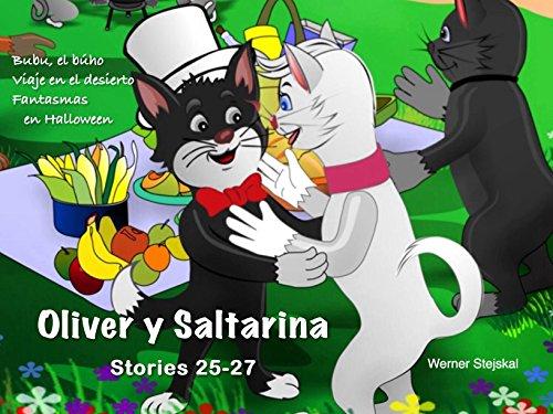 Oliver y Saltarina, Cuentos 25 al 27 (Spanish Edition)