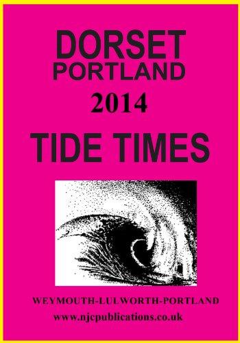 2014 TIDE TIMES - DORSET PORTLAND (2014 TIDE TIME TABLES)