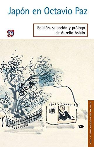 Libro : Japon en Octavio Paz (Vida Y Pensamiento De Mexic...