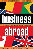 img - for Business Abroad: a quick guide to international business transactions book / textbook / text book