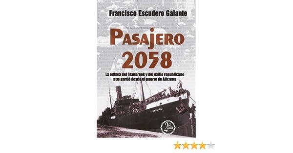 Pasajero 2058 eBook: Francisco José Escudero Galante: Amazon.es: Tienda Kindle
