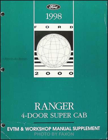 1998 Ford Ranger 4 Door Super Cab EVTM & Workshop Manual Supplement