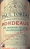 Bordeaux: Ein Roman in vier Jahrgängen