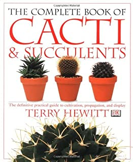 The practical illustrated guide to growing cacti succulents the the complete book of cacti succulents fandeluxe Image collections