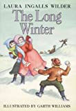 (THE LONG WINTER ) BY Wilder, Laura Ingalls (Author) Hardcover Published on (10 , 1953)