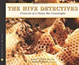 The Hive Detectives, Loree Griffin Burns, 0547152310