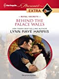 Behind the Palace Walls (Royal Secrets Book 2)