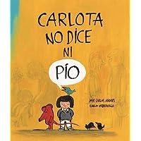 Carlota no dice ni pío (Somos8)