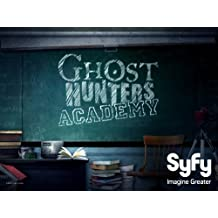 Ghost Hunters Academy Season 1