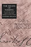 Means of Naming, Stephen Wilson, 1857282450
