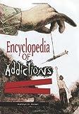 Encyclopedia of Addictions, Kathryn H. Hollen, 0313347379