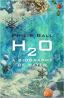 Image result for H2O: A Biography of Water