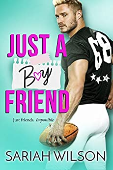 Just a Boyfriend (End of the Line Book 2) by [Wilson, Sariah]