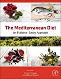The Mediterranean Diet: An Evidence-Based Approach