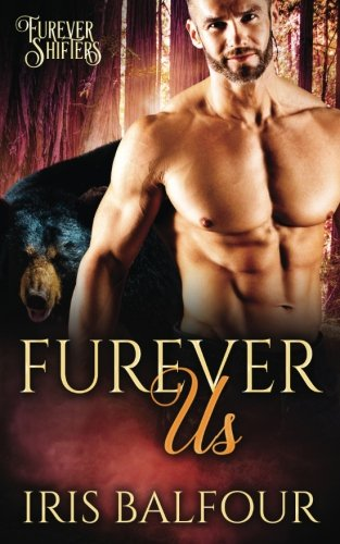 Furever Us (Furever Shifters) (Volume 3)