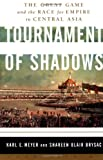 Tournament of Shadows, Karl E. Meyer and Shareen Blair Brysac, 158243106X