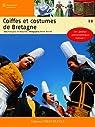 Coiffes et costumes de Bretagne par de Beaulieu