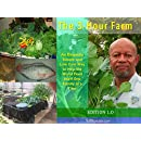 The 3-Hour Farm: A new aquaponic way to help the world feed itself one family at a time