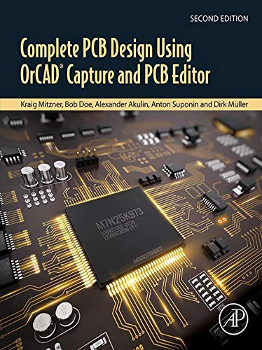 Complete PCB Design Using OrCAD Capture and PCB Editor ()