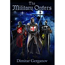 The Military Orders: The Military Orders