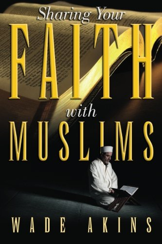 Expert choice for sharing your faith with muslims