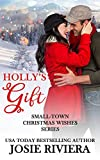 Holly's Gift (Small-Town Christmas Wishes Series Book 5)