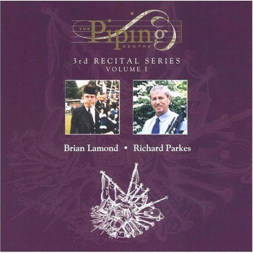 The Piping Centre: Third Recital Series, Volume 1