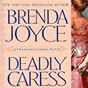 Deadly Caress: A Francesca Cahill Novel | Brenda Joyce