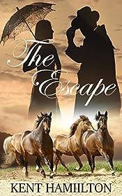 Historical Western Romance Novels: The Escape: westerns fiction A Sweet Western Romance (The Martin Ranch Saga Book Book 3)