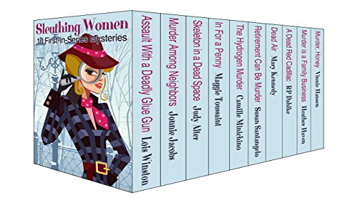 Sleuthing Women: 10 First-in-Series Mysteries by [Winston, Lois, Jacobs, Jonnie, Alter, Judy, Toussaint, Maggie, Minichino, Camille, Santangelo, Susan, Kennedy, Mary, Dahlke, RP, Haven, Heather, Hansen, Vinnie]