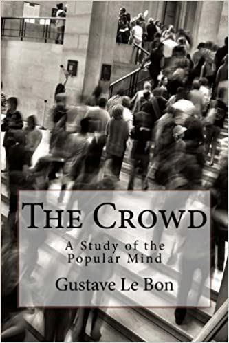 Book The Crowd: A Study of the Popular Mind