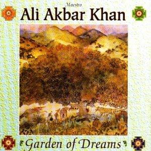 Garden of Dreams by Ali Akbar Khan (2002-05-21) ()