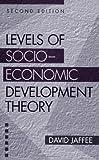 Levels of Socio-Economic Development Theory, David Jaffee, 0275956598
