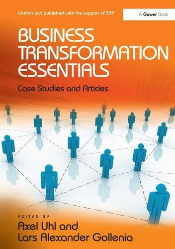 Business Transformation Essentials Case Studies and Articles