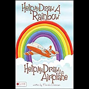 Help Me Draw a Rainbow, Help Me Draw an Airplane Audiobook