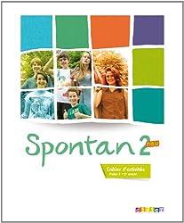 Spontan 2 neu - 2e année - Cahier